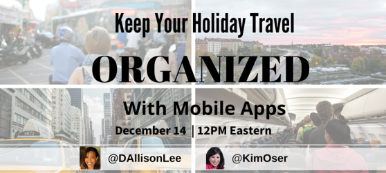 Keep Your Holiday Travel Organized with Mobile Apps